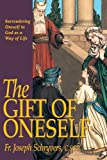 The Gift of Oneself, Joseph Schryvers, 0895558335