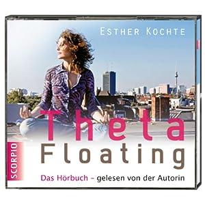 ThetaFloating Hörbuch