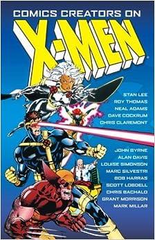 Book Comics Creators on X-Men by Tom DeFalco (2006-05-01)