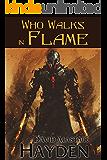 Who Walks in Flame (Tales of Pawan Kor Book 3)