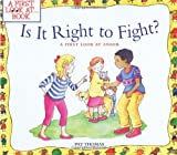 Is It Right to Fight?, Pat Thomas, 0764124587