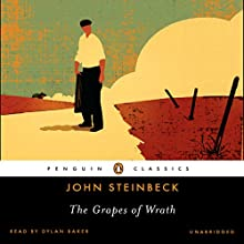 The Grapes of Wrath Audiobook by John Steinbeck Narrated by Dylan Baker