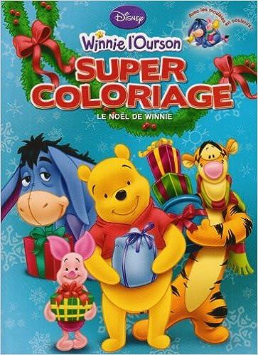 Winnie l'Ourson, Tome : Super coloriage : le Noël de Winnie