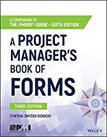 A Project Manager's Book of Forms, 3rd Edition Front Cover