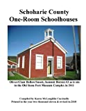 Schoharie County One-Room Schoolhouses: Also referred to as little red or white schoolhouse, district school, common school, rural school or first six grades.