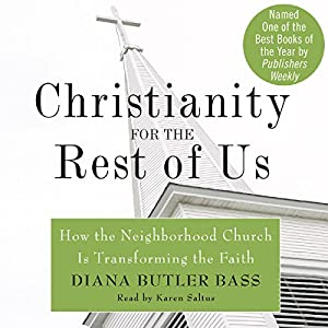 Christianity for the Rest of Us Audiobook