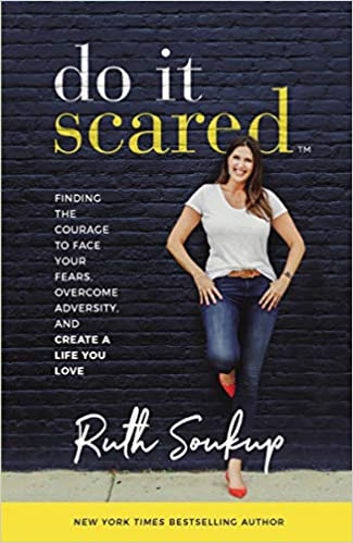 The Do It Scared by Ruth Soukup travel product recommended by Marjorie Dawson on Pretty Progressive.