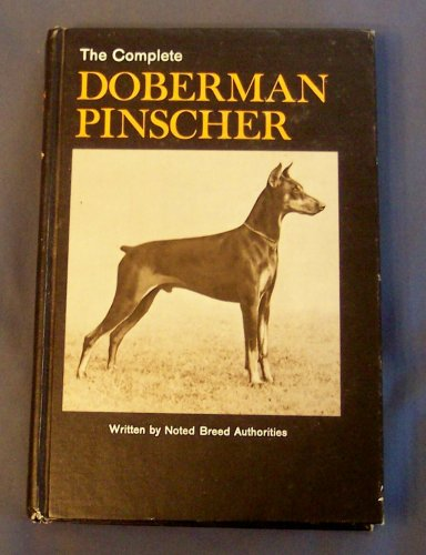 Breeding Doberman Pinschers (The Complete Doberman Pinscher)