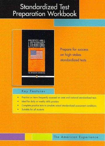 PRENTICE HALL LITERATURE PENGUIN EDITION STANDARDIZED TEST PREPARATION WORKBOOK GRADE 11 2007C (The American Experience)