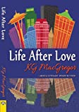 Life after Love, K. G. MacGregor, 1594934282