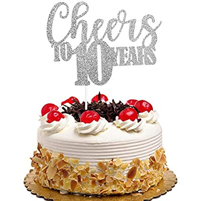 Cheers to 10 Years Cake Topper for 10th Birthday Wedding Anniversary Party Decorations Silver Glitter