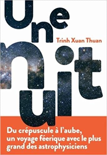 """Résultat de recherche d'images pour """"Une nuitTrinh Xuan Thuan"""""""