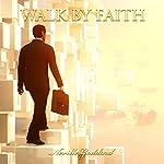 Walk by Faith | Neville Goddard