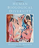 Human Biological Diversity 1st Edition