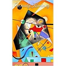 403 Color Paintings of  Wassily Kandinsky