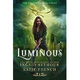 Luminous (Dragon's Creed Book 1)