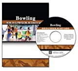 Bowling : Health and Physical Activity Series, University of Florida Staff, 075752723X