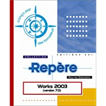 Works 2003 (version 7.0) (Repère)