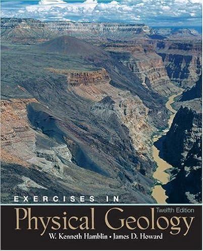 exercises in physical geology 12th edition w kenneth hamblin rh amazon com