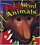 Really Weird Animals, Bobbie Kalman and Tammy Everts, 0865056277
