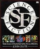 """Science Fiction - The Illustrated Encyclopedia"" av John Clute"