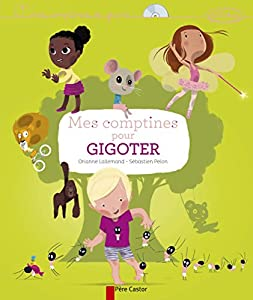 """Afficher """"Mes comptines pour gigoter"""""""