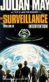 The Surveillance, Julian May, 0345355237