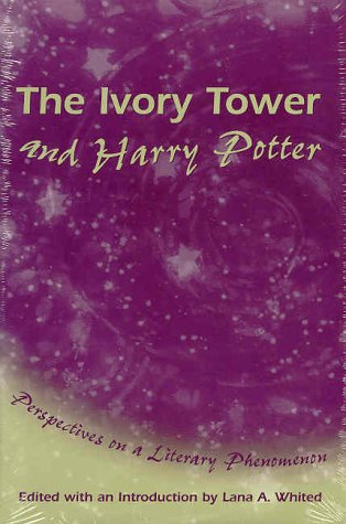The Ivory Tower and Harry Potter: Perspectives on a Literary Phenomenon
