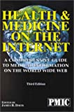 Health and Medicine on the Internet 2002, James B. Davis, 1570662371