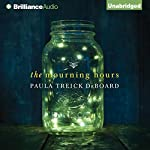 The Mourning Hours | Paula Treick DeBoard