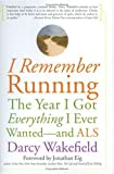 I Remember Running, Darcy Wakefield, 1569243530