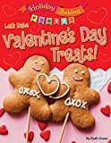 #7: Let's Bake Valentine's Day Treats! (Holiday Baking Party!)