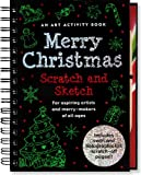 Merry Christmas Scratch and Sketch: An Art Activity Book for Aspiring Artists and Merry-Makers of All Ages (Scratch & Sketch)