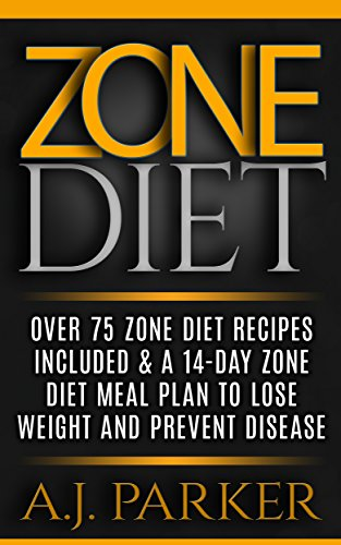ZONE DIET Recipes Included Prevent ebook product image