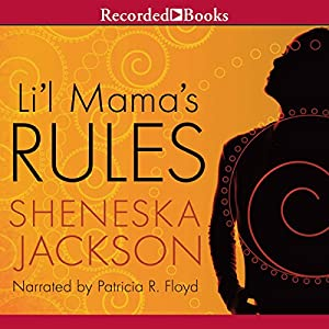Li'l Mama's Rules Audiobook