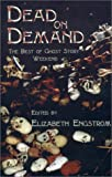 img - for Dead on Demand : The Best of Ghost Story Weekend book / textbook / text book