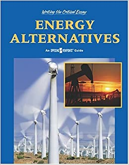 Science Fiction Essay Topics Amazoncom Energy Alternatives Writing The Critical Essay An Opposing  Viewpoints Guide  Lauri S Friedman Books Health Promotion Essays also Locavores Synthesis Essay Amazoncom Energy Alternatives Writing The Critical Essay An  Is Psychology A Science Essay