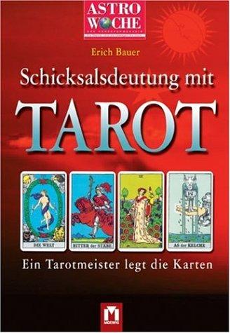 Schicksalsdeutung mit Tarot
