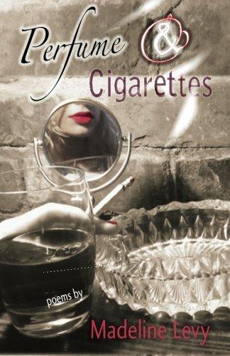 (Perfume & Cigarettes)