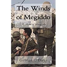 The Winds of Megiddo: Before Armageddon
