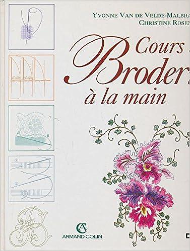 COURS DE BRODERIE A LA MAIN Arts d\'Intérieur: Amazon.de: Yvonne Van ...
