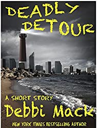Deadly Detour: A Short Story