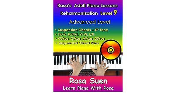 Rosas Adult Piano Lessons Reharmonization Level 9 Advanced Level