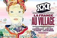 XXI N31 LA FRANCE AU VILLAGE par Revue XXI