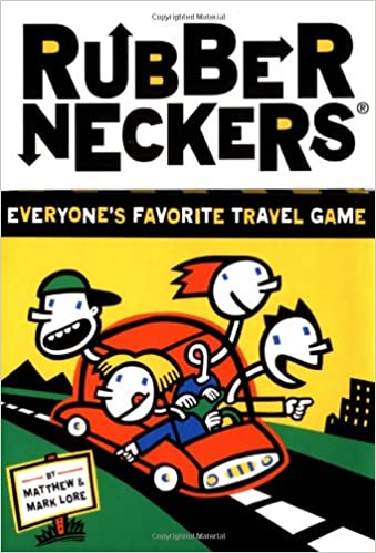 Rubberneckers: Everyone's Favorite Travel Game