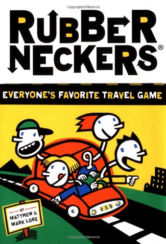 Rubberneckers: Everyone's Favorite Travel Game from Hachette Book