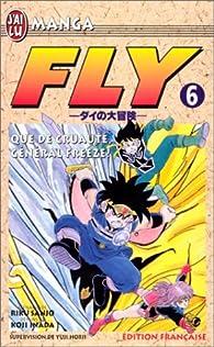 Fly, tome 6 : Que de cruauté, général Freeze par Riku Sanjô