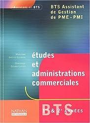 Etudes et administrations commerciales BTS assistant de gestion PME-PMI 1ère et 2ème années