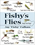 Fishy's Flies, Jay Fullum, 0811726169