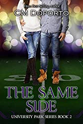 The Same Side: Book 2 (University Park Series) (English Edition)